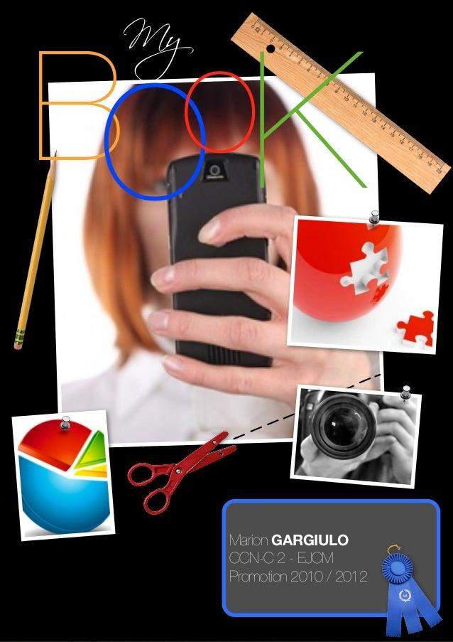 MyBo K  o      Marion GARGIULO      CCN-C 2 - EJCM      Promotion 2010 / 2012