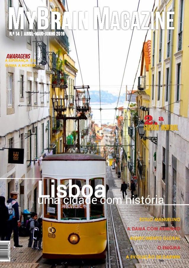 Lisboauma cidade com história ESTILO MANUELINO A DAMA COM ARMINHO AQUECIMENTO GLOBAL O ENIGMA A EVOLUÇÃO DE DARWIN 2.ªGuER...