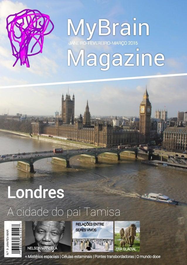 MyBrain Magazine Londres A cidade do pai Tamisa N.º9JAN-FEV-MAR 2014