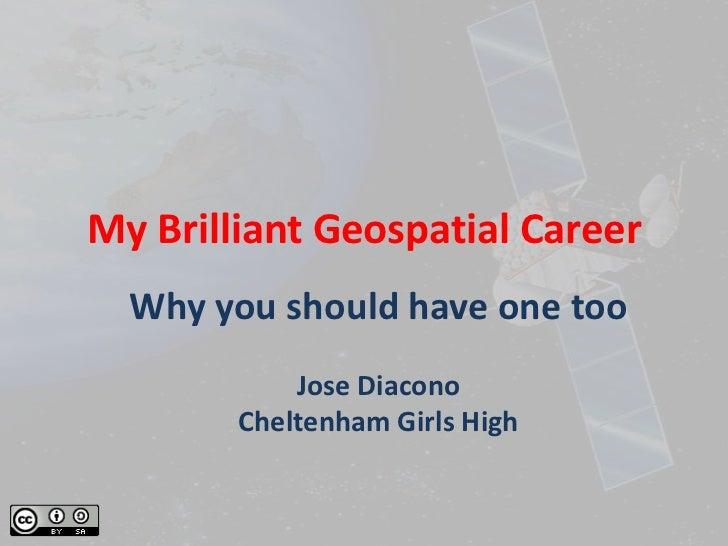 My brilliant geospatial career 6 dec 2011