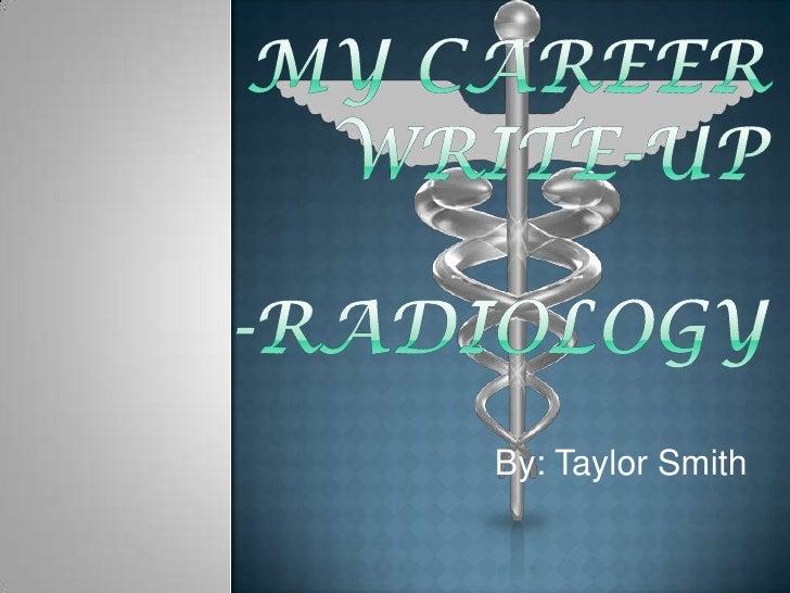 My Career Write-Up Radiology