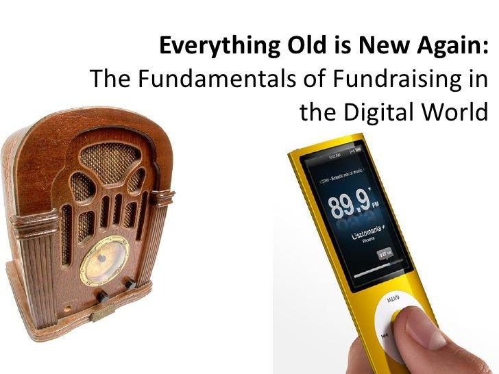 Everything Old is New Again: The Fundamentals of Fundraising in                   the Digital World