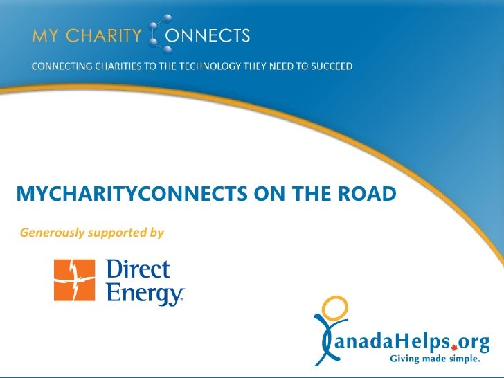 MYCHARITYCONNECTS ON THE ROAD     Generously supported by     1