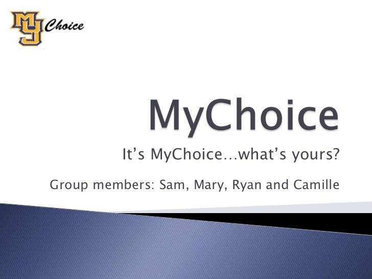My choice Powerpoint