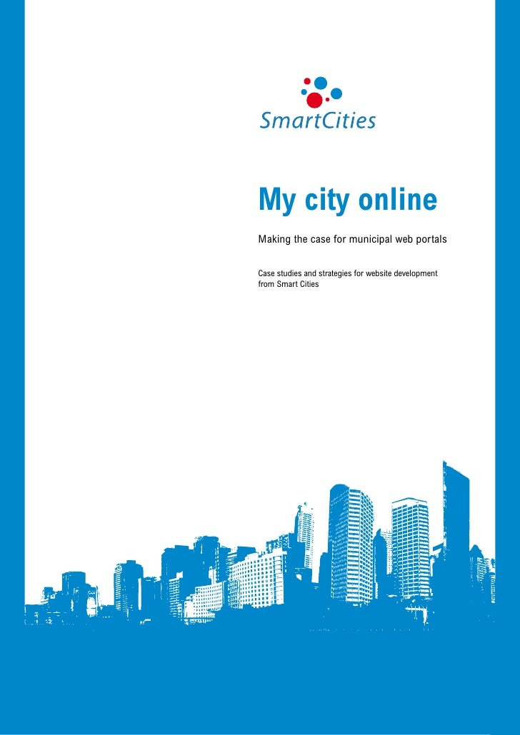 My city online - Making the case for municipal web portals