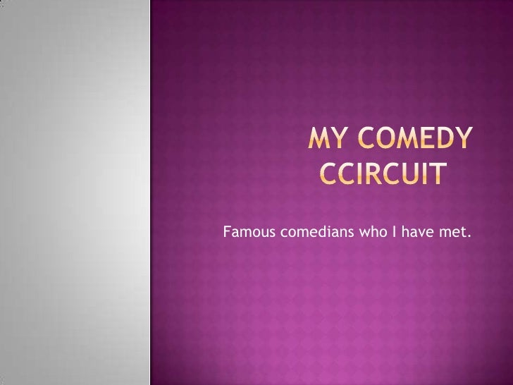 My Comedy Ccircuit