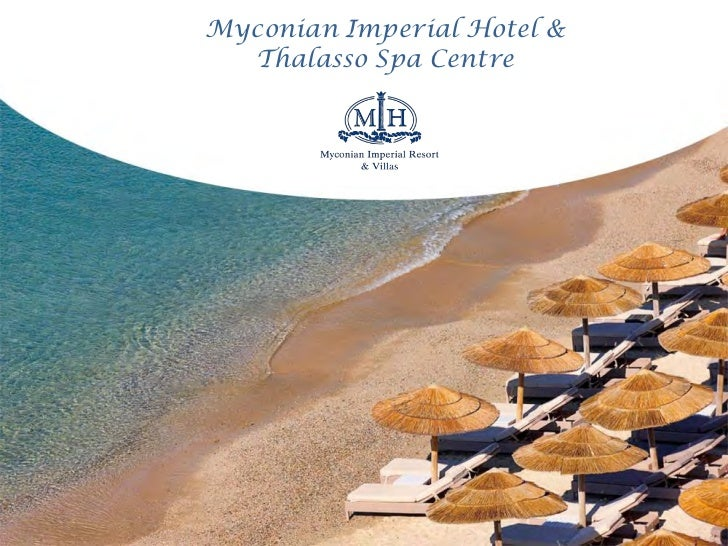 Myconian Imperial Hotel &  Thalasso Spa Centre