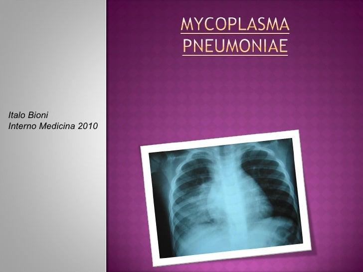 Mycoplasma Pneumoniae Italo Bioni