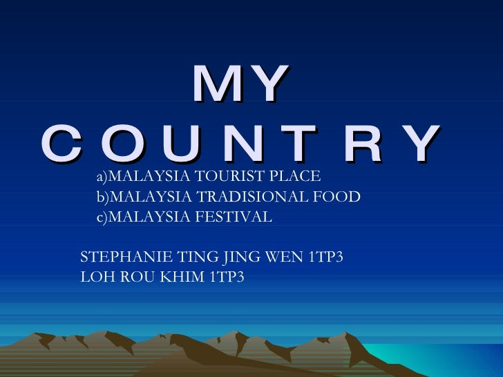 My Country Presented By Form One Students
