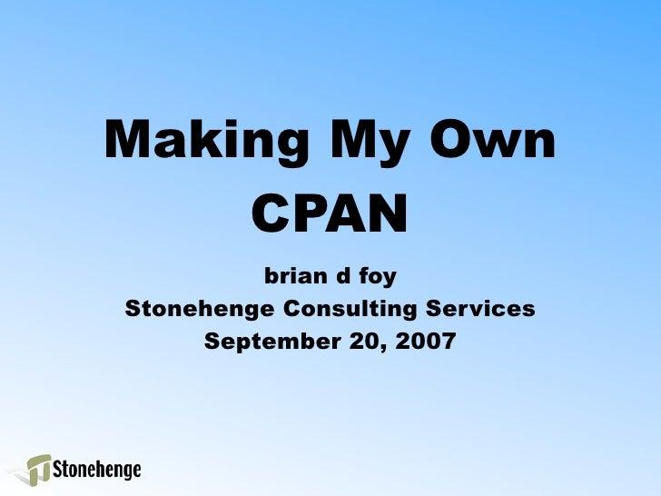 MyCPAN ( LA.pm, September 2007 )