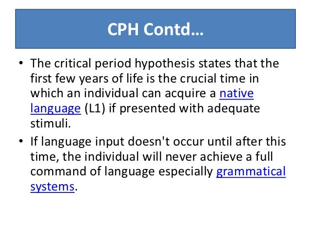 Write my critical period hypothesis second language acquisition
