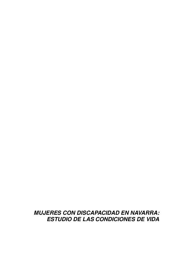 MUJERES CON DISCAPACIDAD EN NAVARRA:   ESTUDIO DE LAS CONDICIONES DE VIDA