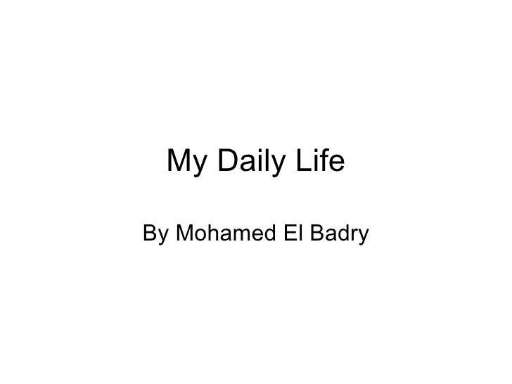 My Daily Life Badry