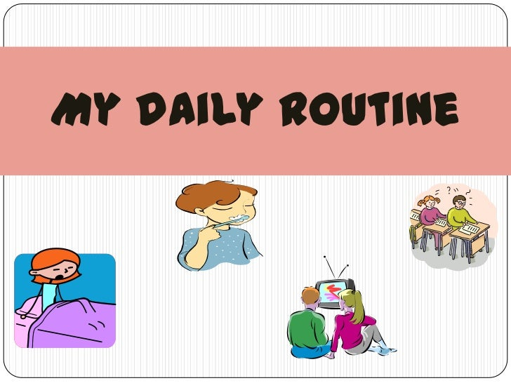 My daily routine 1