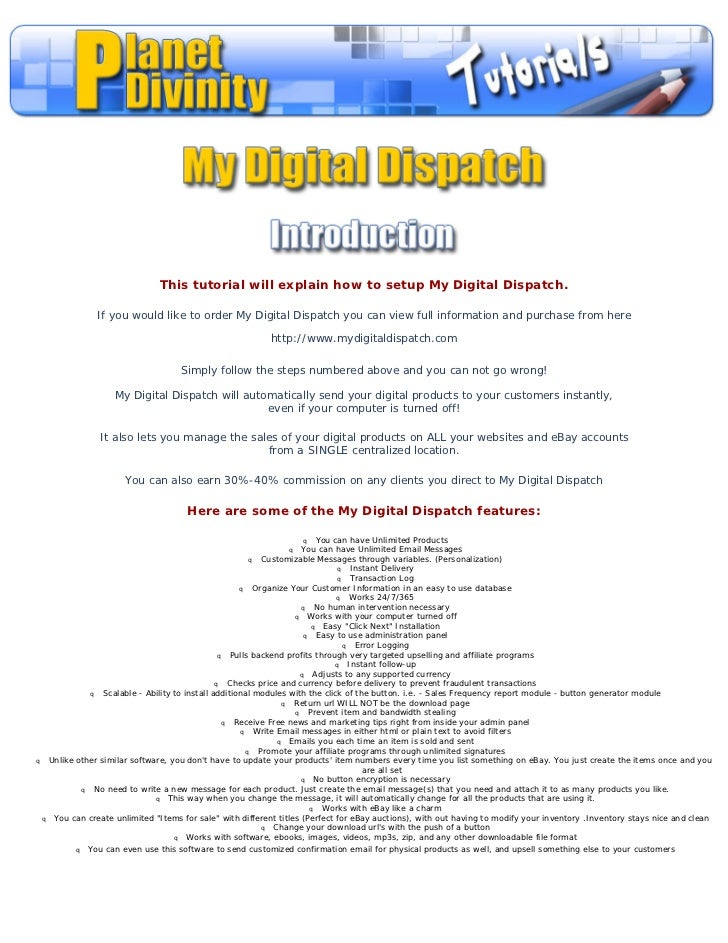 This tutorial will explain how to setup My Digital Dispatch.               If you would like to order My Digital Dispatch ...
