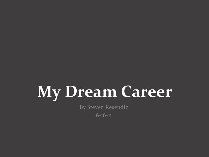 dream career Dream careers verified account @dreamcareers launch your dream career live in a big city and secure an internship at a top company test-drive your future follow us on snapchat: dreamcareers.