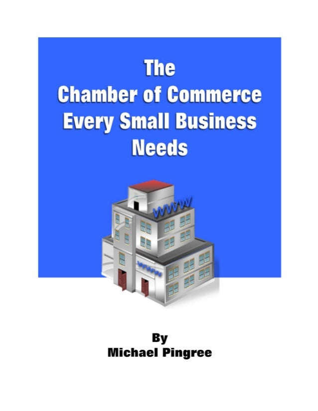 Chambers of commerce haven't changed much in the past 30 years but businesses andtechnology sure have and it's time that o...