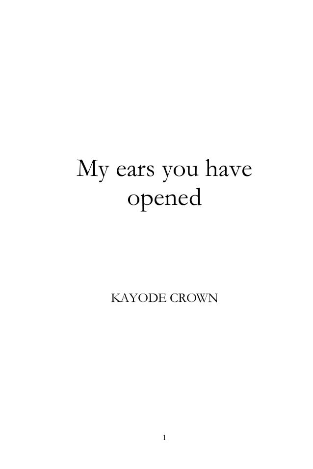 My ears you have opened chapter one