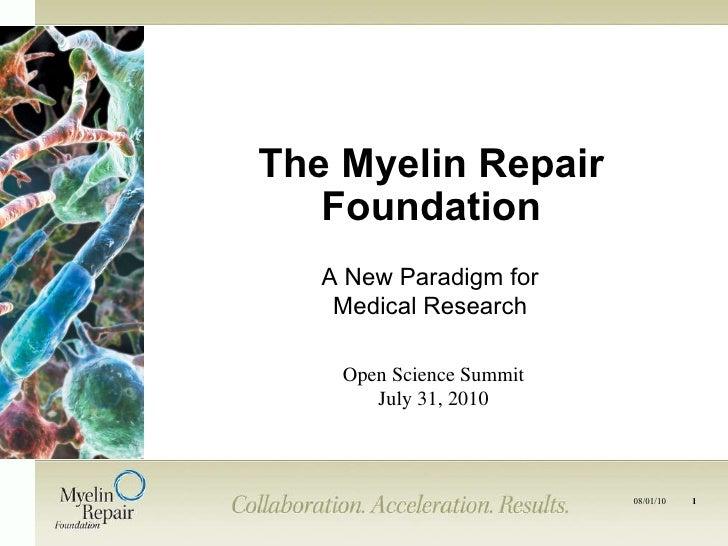 Myelin repair   open science summit 07.31.10 v2