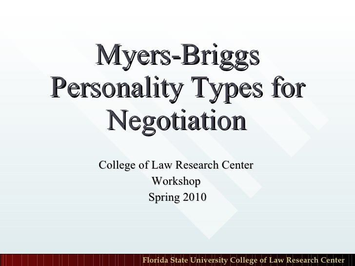Myers Briggs Personality Typesfor Negotiation