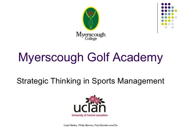 Myerscough Golf Academy Strategic Thinking in Sports Management