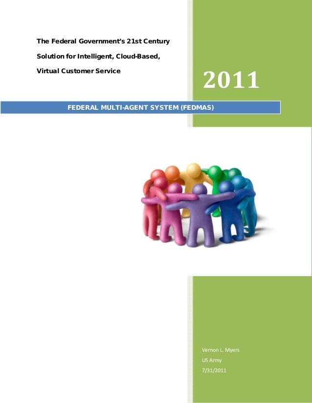The Federal Government's 21st Century Solution for Intelligent, Cloud-Based, Virtual Customer Service  2011  FEDERAL MULTI...