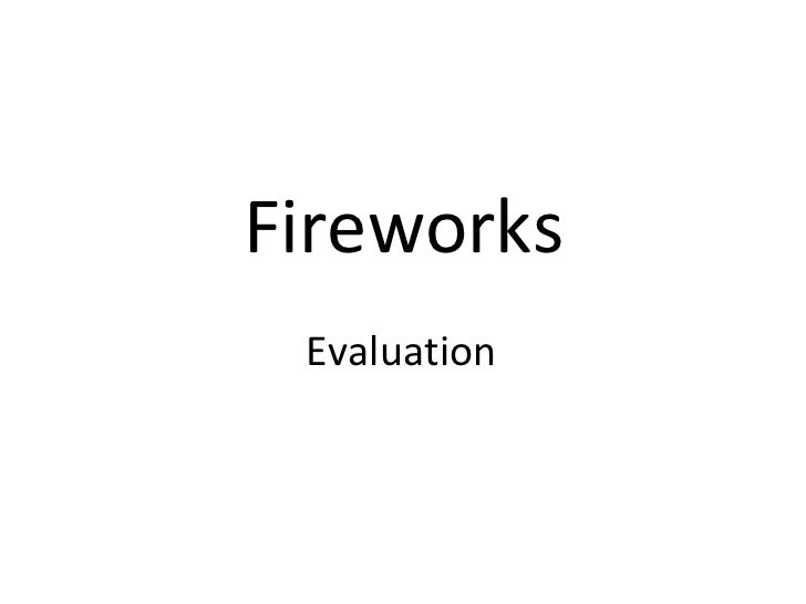 Evaluation  Fireworks