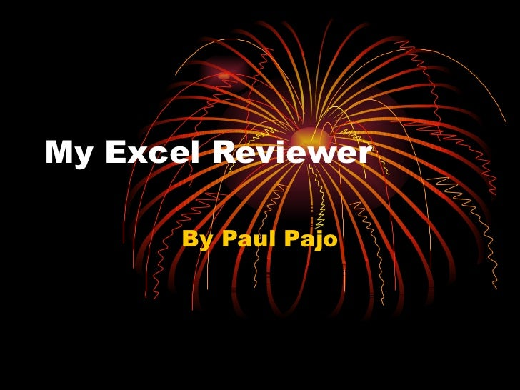 My Excel Reviewer By Paul Pajo