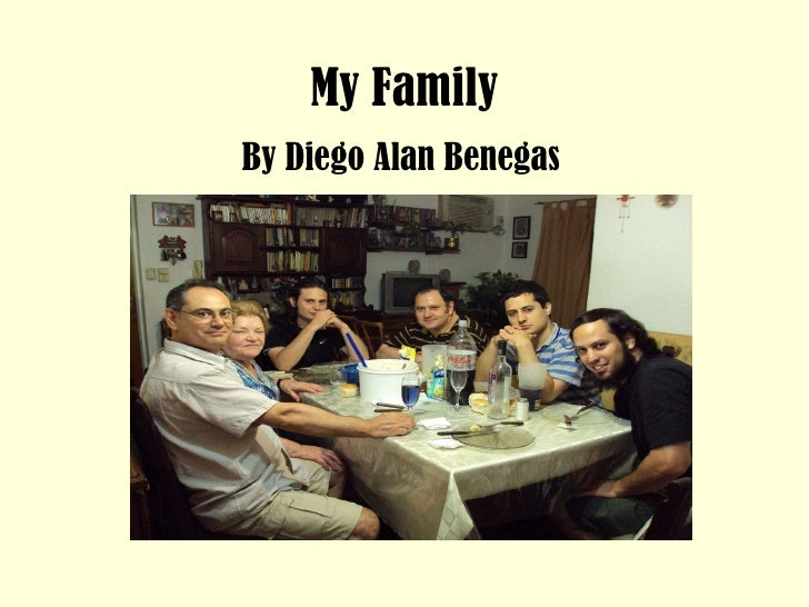 My Family By Diego Alan Benegas