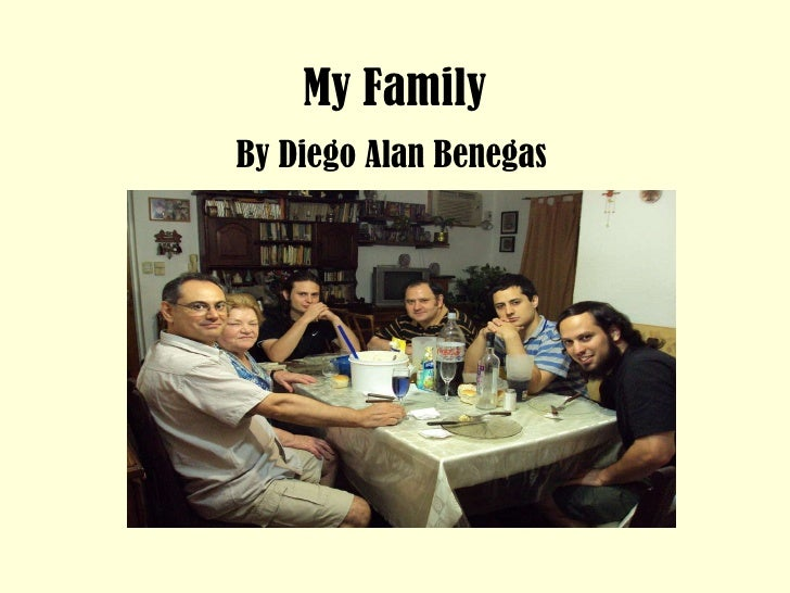 My Family By Diego Alan Benegas