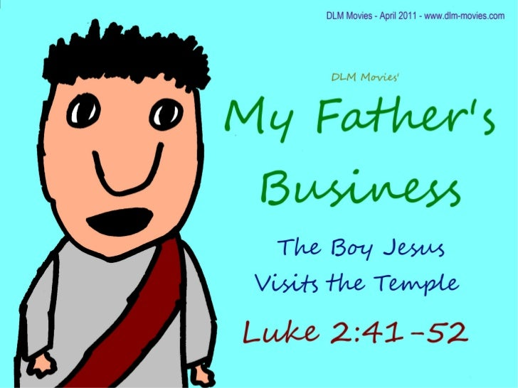 My Father's Business, The Boy Jesus in the Temple