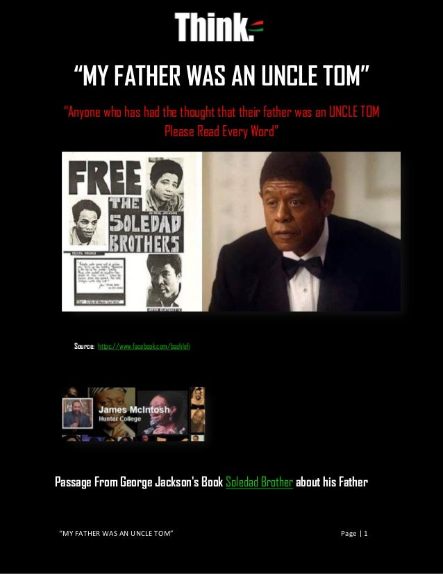 """""""MY FATHER WAS AN UNCLE TOM"""" Page 