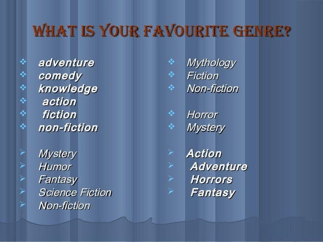 What's your favourite genre? :)?