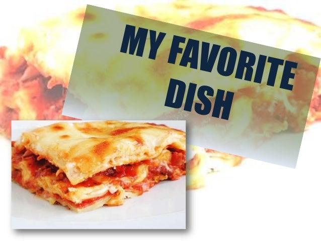 My favorite dish