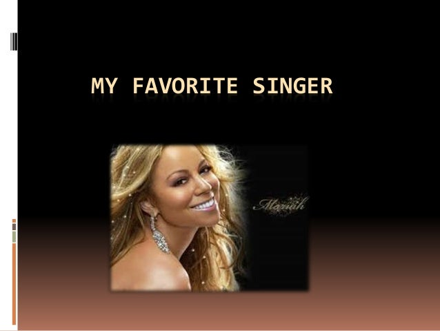 MY FAVORITE SINGER