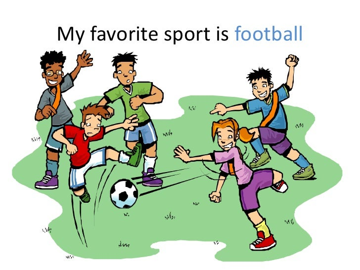 my favorite sport is football My favourite sport: football introduction football is a team sport played between two teams of eleven players with a ball it is played by 270 million players.