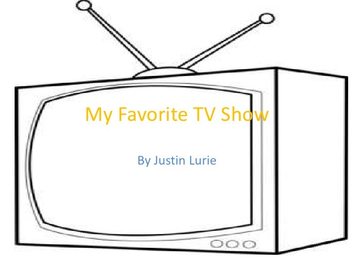 My Favorite Tv Show Essay