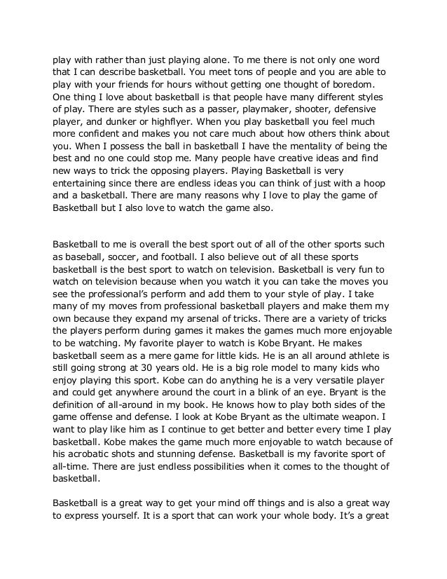 essay on why basketball is important We've reached the time of year where it seems the only thing people want to talk about is football, whether it be the nfl, college or even high school as the season winds down, it seems as.