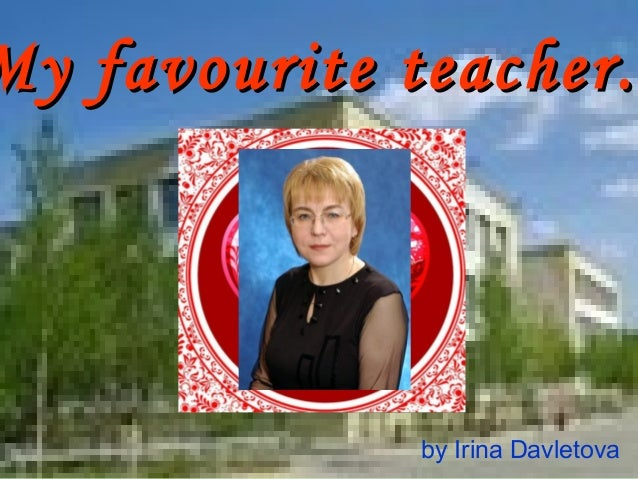 Short Essay on My Favorite Teacher