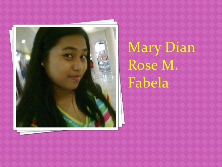 Mary DianRose M.Fabela