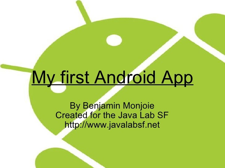 My First Android Application