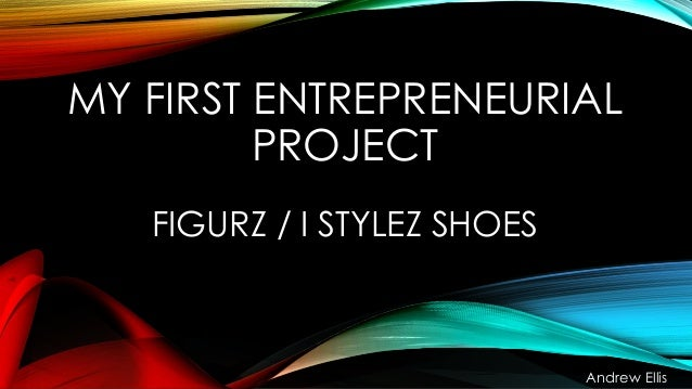 My First Entrepreneurial Project