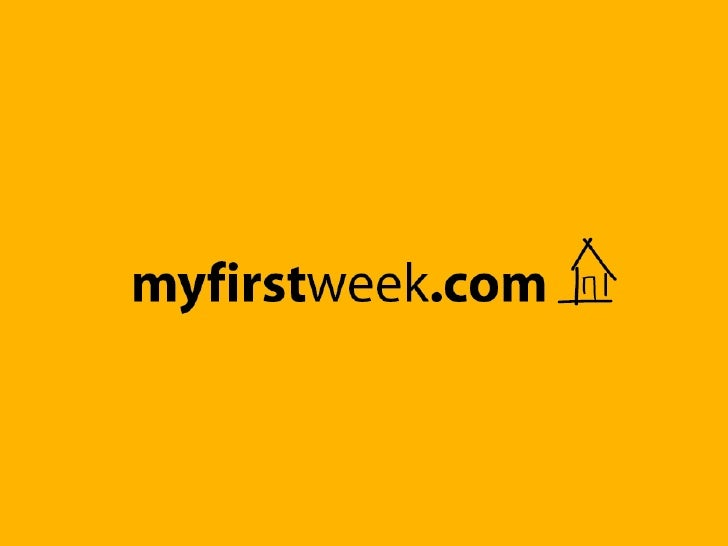 MyFirstWeek presentation