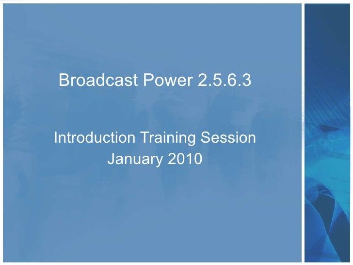 Broadcast Power MyFM Training