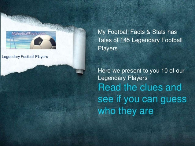 My Football Facts & Stats has                             Tales of 145 Legendary Football                             Play...