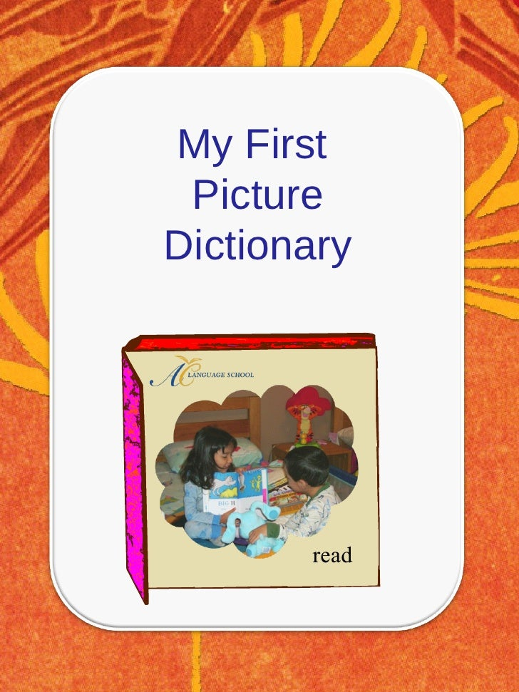 My First  Picture Dictionary read