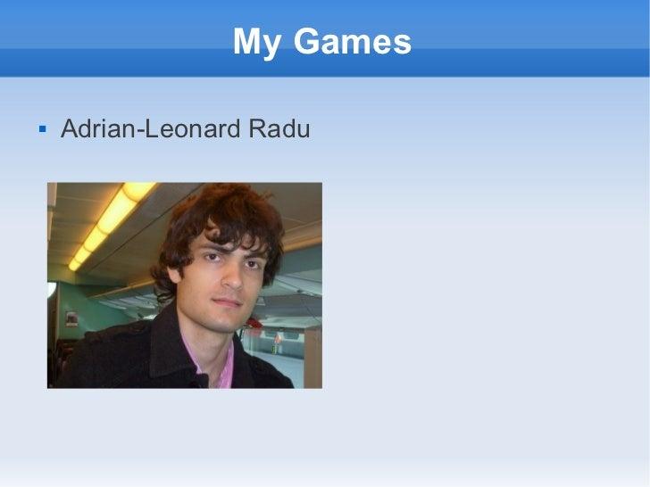 My Games   Adrian-Leonard Radu