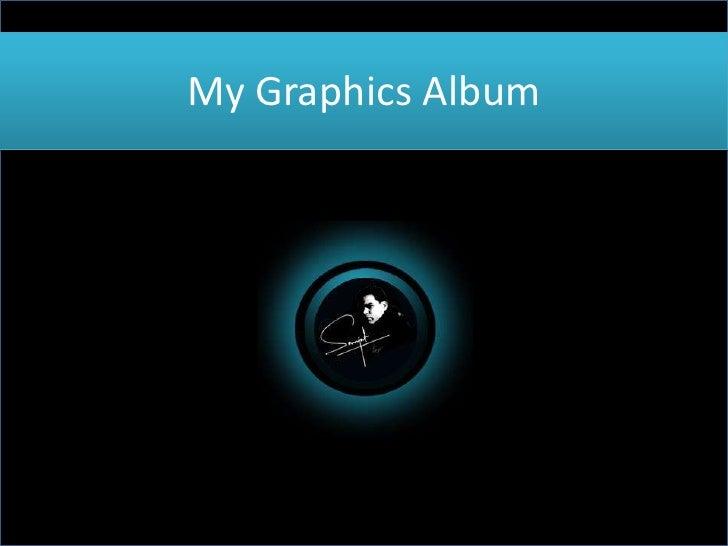 My Graphics Album