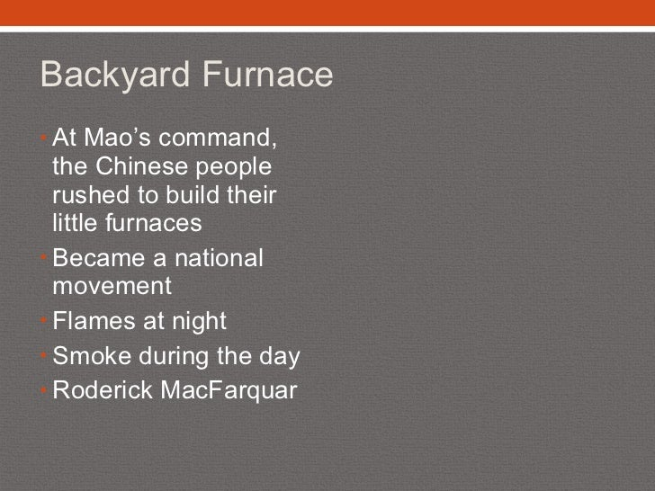 Great Leap Forward Backyard Furnaces