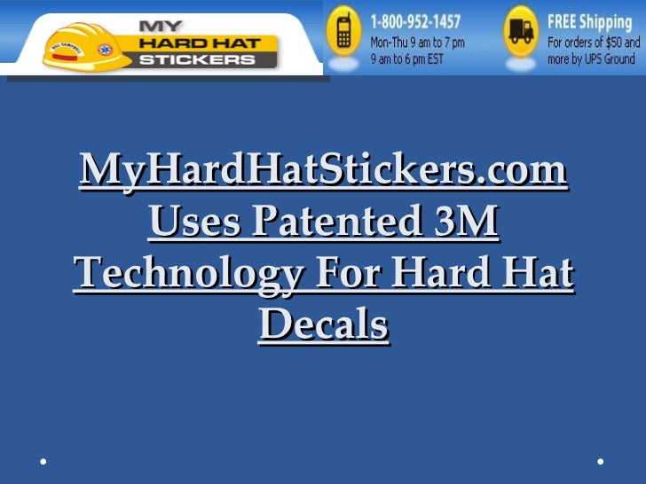 MyHardHatStickers.com Uses Patented 3M Technology For Hard Hat Decals